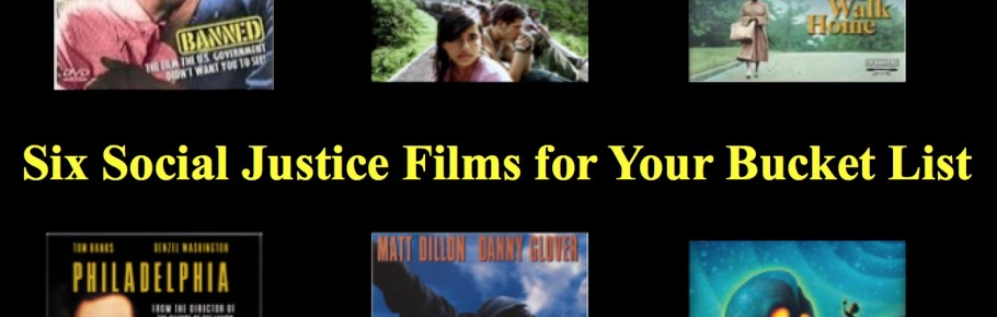 Six Social Justice Films for Your Bucket List